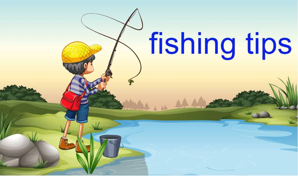 top 30 Fishing Tips for Beginners - Fishing A-Z